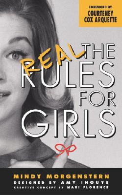 The Real Rules For Girls